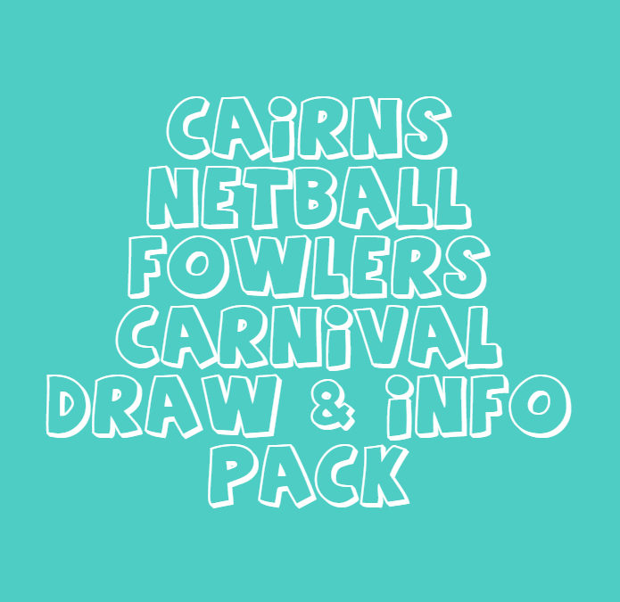2018 Fowlers Cairns Carnival – Draw & Info Pack